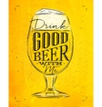 Poster good beer yellow vector image vector image