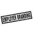 square grunge black employer branding stamp vector image vector image