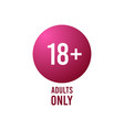 under eighteen round sign adults only isolated vector image