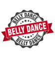 belly dance stamp sign seal vector image vector image