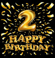 happy birthday balloon number 2 two realistic 3d vector image vector image