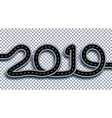 2019 new year the road is stylized as an vector image vector image