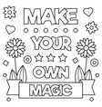 make your own magic coloring page vector image vector image