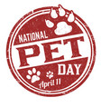 national pet day grunge rubber stamp vector image vector image