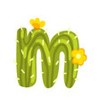 m letter in the form of cactus with blooming vector image vector image