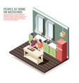 weekend at home isometric composition vector image