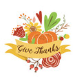 give thanks autumn bouquet composition hand drawn vector image