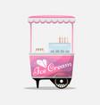 ice cream cart kiosk on wheels retailers dairy vector image