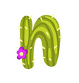 n letter in the form of cactus with blooming vector image vector image