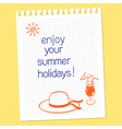 Enjoy your summer holidays vector image vector image