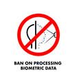 ban on processing biometric data no face scan vector image