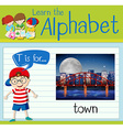 Flashcard letter T is for town vector image vector image