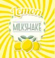 lemon milkshake label vector image vector image