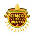 mexican cinco de mayo holiday sombrero icon vector image