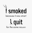 Quit smoking cigarette motivational quote and