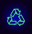 recycling neon sign vector image vector image