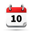 Bright realistic icon of calendar with 10 date vector image