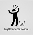 laughter is the best medicine a motivational and vector image