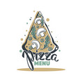 pizza menu hand drawn sketch with lettering vector image