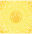feel good vector image