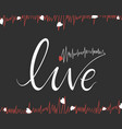 lettering with a word live inside greeting card vector image