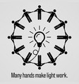 many hands make light work a motivational and vector image