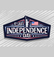logo for independence day vector image