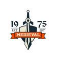 medieval logo est 1975 vintage badge or label vector image