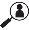 black magnifying glass for search a people icon vector image