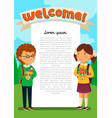 schoolboy and schoolgirl with welcome text vector image vector image