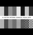 16 patterns seamless polka dots set black and vector image vector image