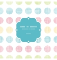 Abstract textile polka dots stripes frame seamless vector image vector image