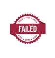 failed round red grunge stamp stock vector image vector image