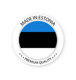 modern made in estonia label estonian sticker vector image vector image