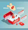 organ donation isometric composition vector image vector image