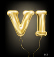 roman 6 number gold foil balloon vi form vector image vector image