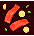 salmon filet with lemon slices on brown table vector image vector image