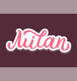 milan hand lettering vector image