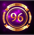 Ninety six years anniversary celebration with