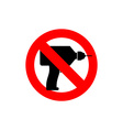 Stop drill It is forbidden to drill Red forbidding vector image