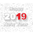 2019 happy new year linear style white vector image vector image