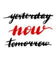 lettering inscription yesterday vector image