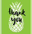 pineapple thank vector image vector image
