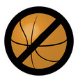 symbol ban ball for basketball game vector image vector image