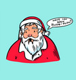 santa claus bearded grandfather is looking vector image