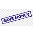 scratched save money rectangle stamp vector image vector image