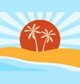 coast beach with palm trees sunrise vector image
