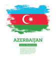 azerbaijan with brush strokes independence vector image vector image