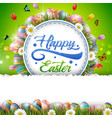 happy easter with eggs and a background frame vector image