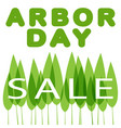 sale arbor day vector image vector image